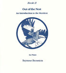 The Earth Music Series Book II Out of the Nest : An Introduction to the Mordent