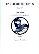 Earth Music Series Book III Early Birds: An Introduction to the Appoggiatura