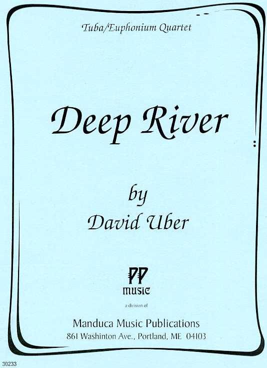 深い河(ディヴィッド・ユーバー)(ユーフォニアム&テューバ四重奏)【Deep River】