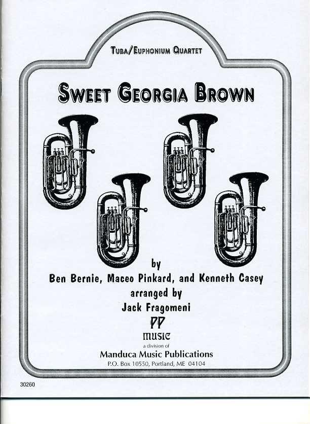スウィート・ジョージア・ブラウン(メイシオ・ピンカード)(ユーフォニアム&テューバ四重奏)【Sweet Georgia Brown】