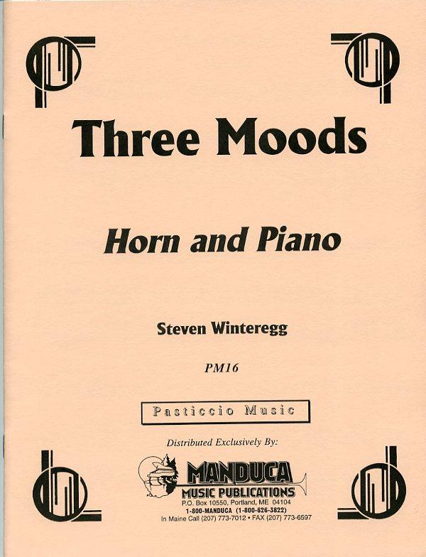 3つのムード(スティーヴン・ウィンターレッグ)(ホルン+ピアノ)【Three Moods】
