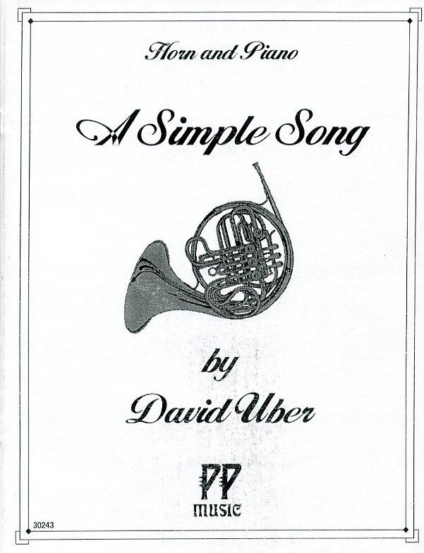 シンプル・ソング(ディヴィッド・ユーバー)(ホルン+ピアノ)【A Simple Song for French Horn and Piano】