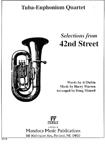 ミュージカル「四十二番街」より(ユーフォニアム&テューバ四重奏)【Selections from 42nd Street】