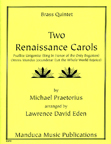 Two Renaissance Carols