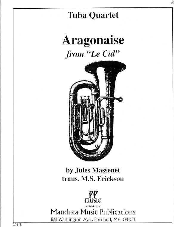 アラゴネーズ「ル・シッド」より(ジュール・マスネ)(ユーフォニアム&テューバ四重奏)【Aragonaise】