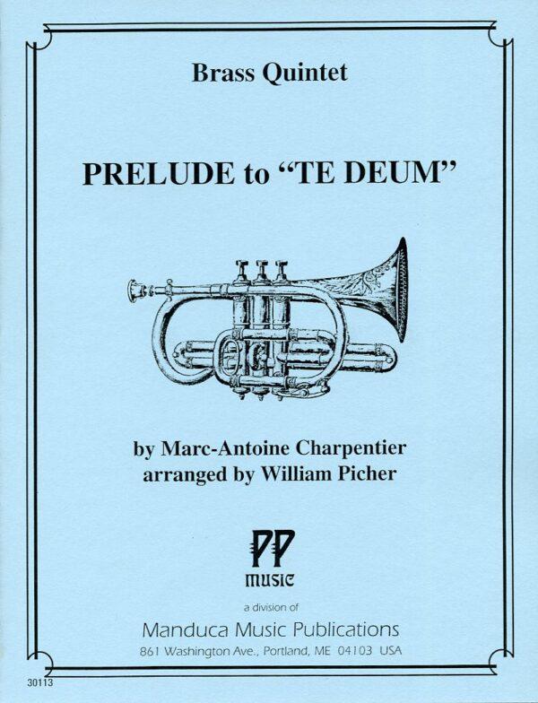 Prelude to Te Deum, Charpentier, William Picher