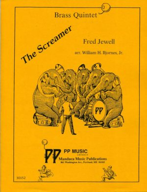 The Screamer for Brass Quintet, Fred Jewell, William Bjornes