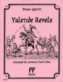 Yuletide Revels for Brass Quintet, Lawrence David Eden