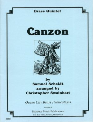 Canzon for Brass Quintet, Samuel Scheidt, Christopher Swainhart