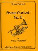 Brass Quintet #5, Arthur Frackenpohl
