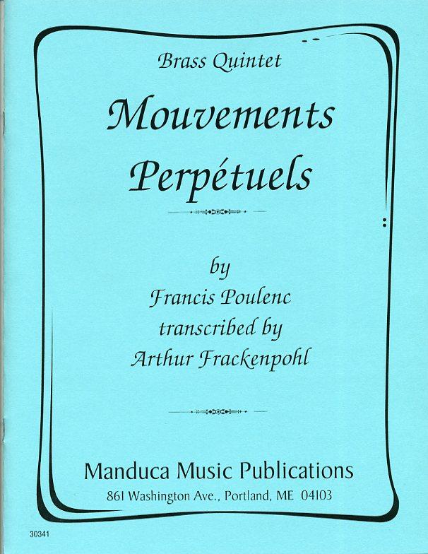 3つの無窮動(フランシス・プーランク)(金管五重奏)【Mouvements Perpétuels】
