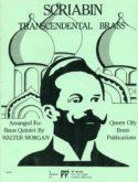 Transcendental Brass for brass quintet, Scriabin, Walter Morgan