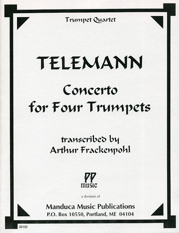 4本のトランペットのための協奏曲 (テレマン) (トランペット四重奏)【Concerto for Four Trumpets】