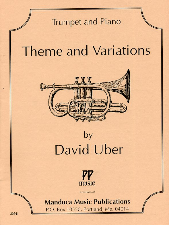 Theme and Variations for Trumpet and Piano by David Uber