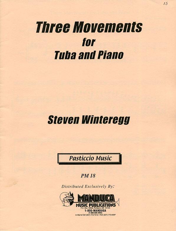 3つの楽章(スティーヴン・ウィンターレッグ)(テューバ+ピアノ)【Three Movements】