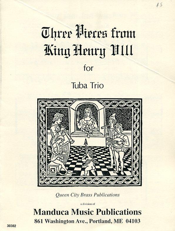3つの小品「ヘンリー8世」より(テューバ三重奏)【Three Pieces from King Henry VIII】