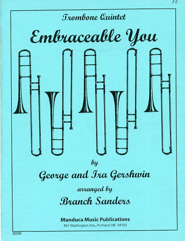 エンブレイスブル・ユー(ジョージ・ガーシュウィン)  (トロンボーン五重奏)【Embraceable You】