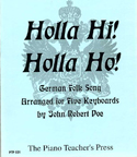 Holla Hi! Holla Ho!