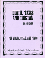 Death, Taxes, and Tristan